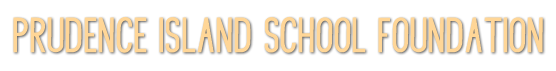 Prudence Island School Foundation